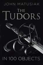 The Tudors in 100 Objects:  The Truth about Occupied France 1940-1945