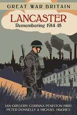 Great War Britain: Lancaster