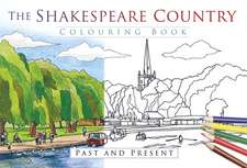 The Shakespeare Country Colouring Book