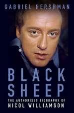 Black Sheep: The Authorised Biography of Nicol Williamson