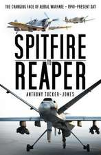 Spitfire to Reaper: The Changing Face of Aerial Warfare - 1940-Present Day