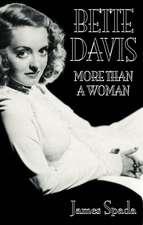 Bette Davies: More Than A Woman