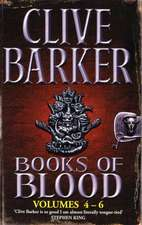 Clive Barker's Books of Blood: Volumes 4-6