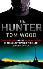 Wood, T: The Hunter