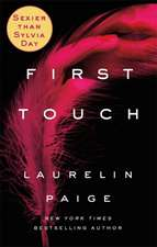 Paige, L: First Touch