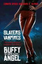 Gross, E: Slayers and Vampires