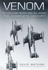 Watkins, D: Venom: De Havilland Venom and Sea Venom
