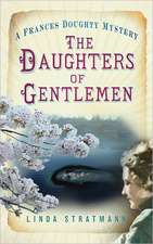 The Daughters of Gentlemen:  The History and the Development of the Dirigible Airship in Peace and War