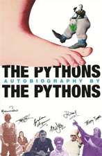 Chapman (Estate), G: The Pythons' Autobiography By The Pytho