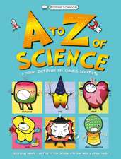 BASHER SCIENCE AN A TO Z OF SCIENC
