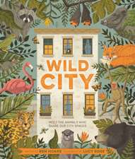 Hoare, B: Wild City