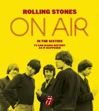 The Rolling Stones - On Air in the 60s