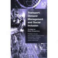 Transport, Demand Management, and Social Inclusion: The Need for Ethnic Perspectives