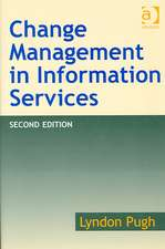 Pugh, L: Change Management in Information Services