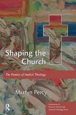 Shaping the Church