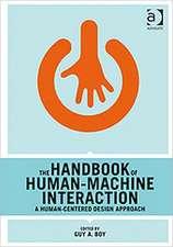 Boy, G: The Handbook of Human-Machine Interaction