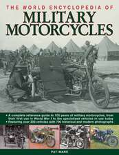 The World Encyclopedia of Military Motorcycles:  Legends, Gods and Spirits of North, Central and South America