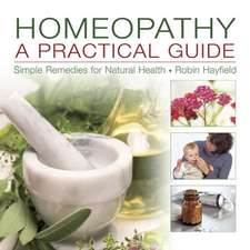 Homeopathy:  Simple Remedies for Natural Health