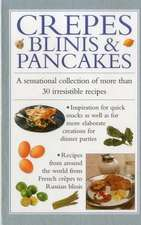 Crepes, Blinis & Pancakes