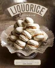 Liquorice: A Cookbook