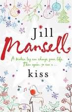 Mansell, J: Kiss
