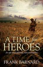 A Time for Heroes