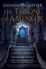 The Thronemaker Of Amenkor Trilogy