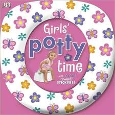 Girls' Potty Time [With Sticker(s)]