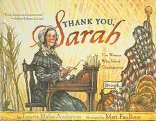 Thank You, Sarah!:  The Woman Who Saved Thanksgiving