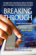 Breaking Through:  Using Educational Technology for Children with Special Needs
