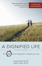 A Dignified Life:  A Guide for Care Partners