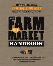 The Farm to Market Handbook:  Disc by Disc