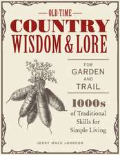 OLD TIME COUNTRY WISDOM IN THE GARDEN