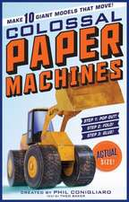 Colossal Paper Machines