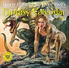 Boris Vallejo & Julie Bell's Fantasy Wall Calendar 2017:  *Of Which We Can Only Remember 365!