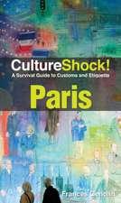 CultureShock! Paris: A Survival Guide to Customs and Etiquette