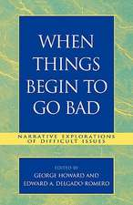 When Things Begin to Go Bad
