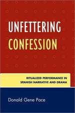 Unfettering Confession
