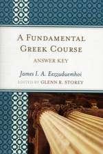 A Fundamental Greek Course, Answer Key