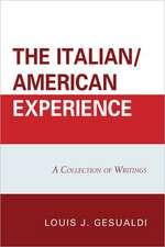 The Italian/American Experience
