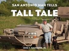 San Antonio Man Tells Tall Tale