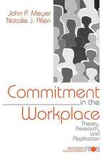 Commitment in the Workplace: Theory, Research, and Application
