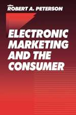 Electronic Marketing and the Consumer