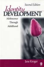 Identity Development: Adolescence Through Adulthood