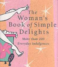 Womans Simple Delight