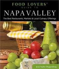 Food Lovers' Guide To(r) Napa Valley