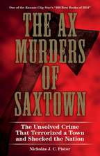 The Ax Murders of Saxtown