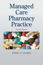 Managed Care Pharmacy Practice:  Principles and Methods