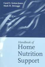 Handbook of Home Nutrition Support [With Pocket Guide]