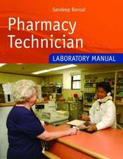 Pharmacy Technician Laboratory Manual:  Growth and Development Through the Lifespan
